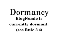 BlogNomic is currently Dormant (see Rule 3.4)