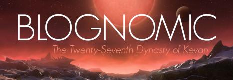 BlogNomic: The Twenty-Seventh Dynasty of Kevan